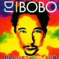Dj Bobo - Planet Colors '2001