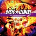 Basic Element - The Empire Strikes Back '2007