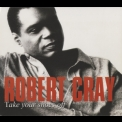 Robert Cray Band, The - Take Your Shoes Off '1999