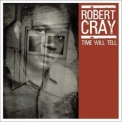Robert Cray Band, The - Time Will Tell '2003