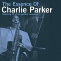 Charlie Parker - The Essence Of Charlie Parker (2CD) '2006