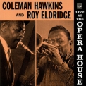 Coleman Hawkins & Roy Eldridge - Live At The Opera House '1957