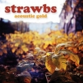 Strawbs, The - Acoustic Gold '2011