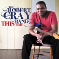 Robert Cray Band, The - This Time '2009