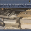 Scientist - Scientist At The Control Of Dub - Rare Dubs 1979 - 1980 '2008