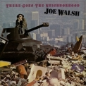 Joe Walsh - There Goes The Neighborhood '1979