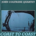 John Coltrane Quartet - Coast To Coast (1991 Reissue) '1965