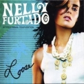 Nelly Furtado - Loose (Limited Deluxe Edition) (2CD) '2006