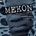 Mekon Feat. Schooly D - Skool's Out (old Skool Rocks Da Microphone) '1997