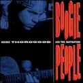 George Thorogood - Boogie People '1991
