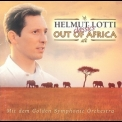Helmut Lotti - Out Of Africa '2000