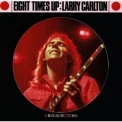 Larry Carlton - Eight Times Up '1983