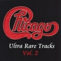 Chicago - Ultra Rare Tracks Vol.2 '2000