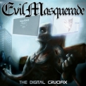 Evil Masquerade - The Digital Crucifix '2014