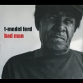 T-model Ford - Bad Man '2002