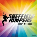 Sheffield Jumpers - Jump With Me '2008