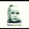 Phronesis - Green Delay '2009