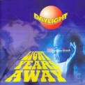 Daylight - Light Years Away '2004
