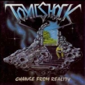 Toxic Shock - Change From Reality '1988