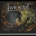Twilight - The Time Has Come '2007