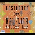 Residents, The - Kaw-liga (housey Mix) '1989