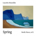 Lucette Bourdin - Nordic Waves (Volume 2: Spring) '2011