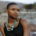 Lizz Wright - Dreaming Wide Awake '2005