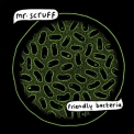 Mr. Scruff - Friendly Bacteria '2014