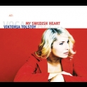 Viktoria Tolstoy - My Swedish Heart '2005
