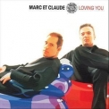 Marc Et Claude - Loving You (Australian) '2001