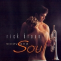 Rick Braun - Body And Soul '1997