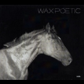Wax Poetic - On A Ride '2012