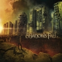 Shadows Fall - Fire From The Sky '2012