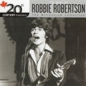 Robbie Robertson - The Best Of (20th Century Masters) '2006