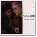 Tuck & Patti - Chocolate Moment '2002