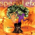 Special EFX - Here To Stay '1997