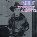Family - It S Only A Movie '1973