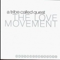 A Tribe Called Quest - The Love Movement '1998