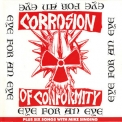 Corrosion Of Conformity - Eye For An Eye + Six Songs With Mike Singing '1989