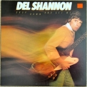 Del Shannon - Drop Down And Get Me '1981