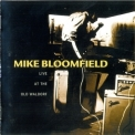 Mike Bloomfield - Live At The Old Waldorf (Japan) '1998