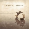 Casting Crowns - Casting Crowns '2003