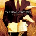 Casting Crowns - Lifesong '2005