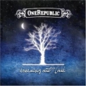 One Republic - Dreaming Out Loud '2007