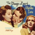 Miklos Rozsa - The Strange Love Of Martha Ivers [OST] '1946