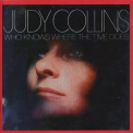 Judy Collins - Who Knows Where The Time Goes '1968