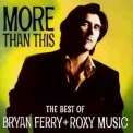 Bryan Ferry & Roxy Music - More Than This '1995