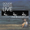 Dougie MacLean - Live From The Ends Of The Earth '2000