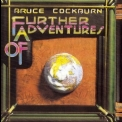 Bruce Cockburn - Further Adventures Of (Deluxe & Remastered) '1978