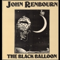 John Renbourn - The Black Balloon (Castle CMRCD1063 - 2005 Remaster) '1979